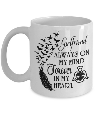 Always On My Mind Girlfriend Memorial Mug Gift Forever My Heart In Loving Memory