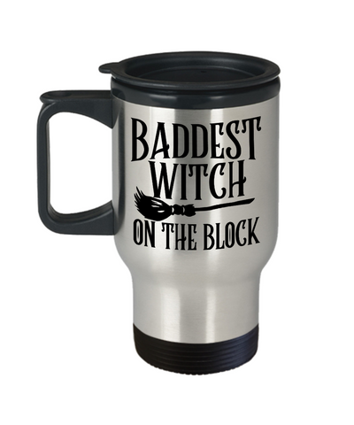 Image of Halloween Baddest Witch On Block Travel Mug Funny Gift Spooky Haunted Novelty Cup