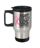 Fight Believe Hope Survive Breast Cancer Travel Mug Gift Awareness Support Cup