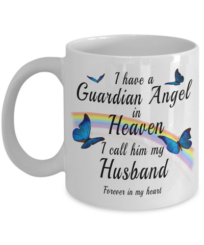 Husband In Loving Memory Gift Butterfly Mug I Have a Guardian Angel in Heaven In Remembrance Memorial Ceramic Coffee Cup