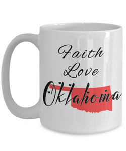 Patriotic USA Gift Mug Faith Love Oklahoma Unique Novelty Birthday Christmas Ceramic Coffee Tea Cup