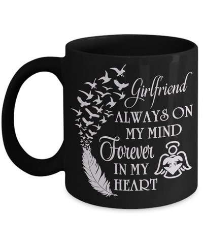 Image of Always On My Mind Girlfriend Memorial Black Mug Gift Forever My Heart In Loving Memory Cup