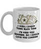 2020 New Year Gift Mug Turn Back Time Find You Sooner Love You Longer Novelty Cup v2