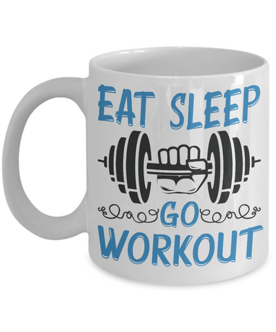 Eat Sleep Go Workout Motivational Mug Gift Weight Lifting Fitness Addict Novelty Cup
