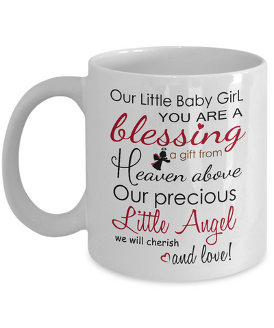 "Gift For New Baby Girl ""Our Little Baby Girl You Are A Blessing, a Gift from Heaven Above. Our precious Little Angel We Will Cherish And Love"" Beautiful gift for daughters"
