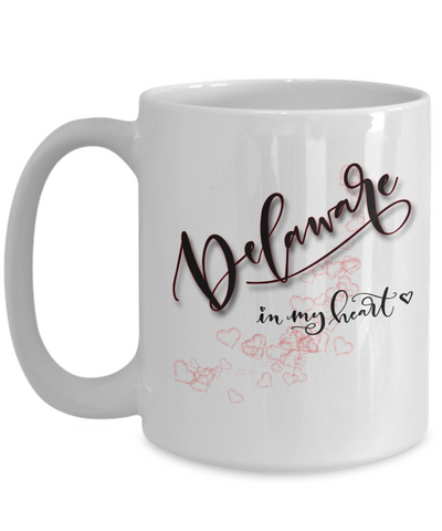Image of State of Delaware in My Heart Mug Patriotic USA Unique Novelty Birthday Christmas Gifts Ceramic Coffee Tea Cup