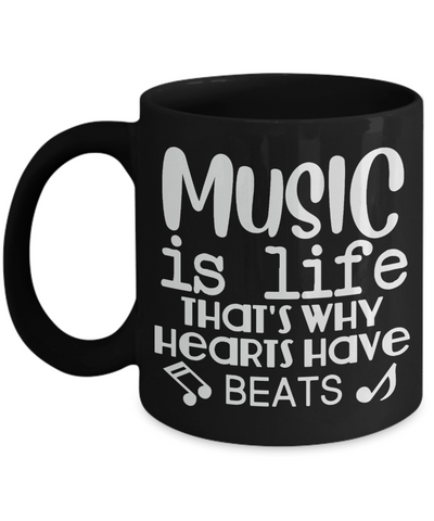 Music Is Life Black Mug Musician Gift That's Why Hearts Have Beats Novelty Birthday Ceramic Coffee Cup