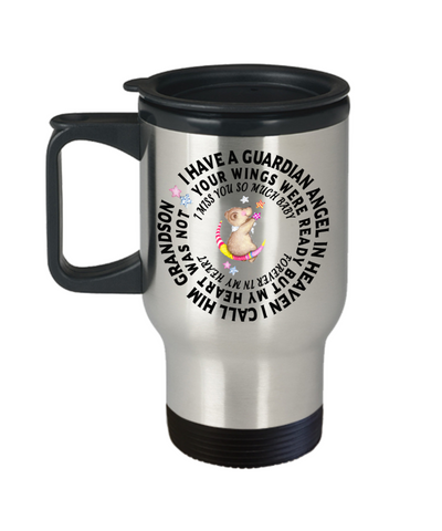 Baby Grandson In Loving Memory Gift Travel Mug With Lid I Have a Guardian Angel in Heaven In Remembrance Memorial Coffee Cup