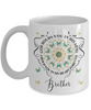 Brother In Loving Memory Mug Memorial Turquoise Butterfly Mandala God Holds You in His Arms Mandala Cup