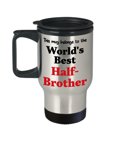 World's Best Half-Brother Family Insulated Travel Mug With Lid Gift Novelty Birthday Thank You Appreciation Coffee Cup