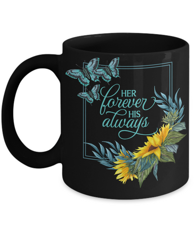 Her Forever His Always Black Mug Gift Couple in Love Wedding Anniversary Shower Keepsake Novelty Cup