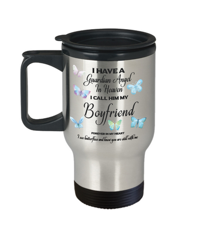 Boyfriend In Memorial Butterfly Gift Butterfly Travel Mug With Lid  I Have a Guardian Angel in Heaven Forever in My Heart I see Butterflies and know you are still with me Loveing Memory Coffee Cup