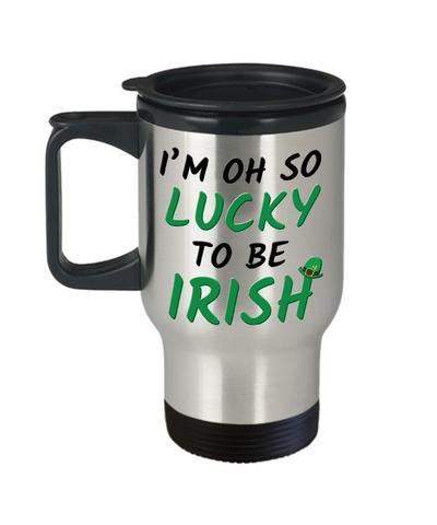 Lucky To Be Irish Love You Travel Mug St Patrick's Day Gift Ireland Paddy's Novelty Cup