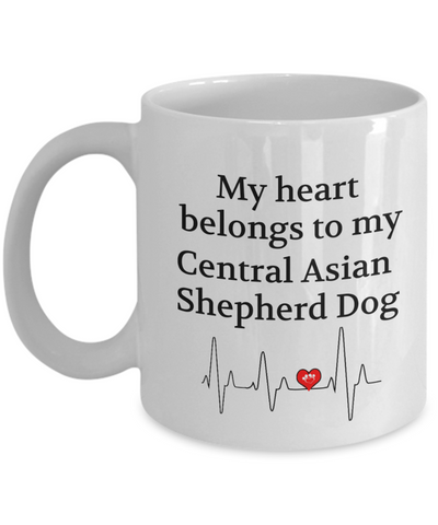 My Heart Belongs to My Central Asian Shepherd Dog Mug Dog Lover Novelty Birthday Gifts Unique Work Ceramic Coffee Gifts for Men Women