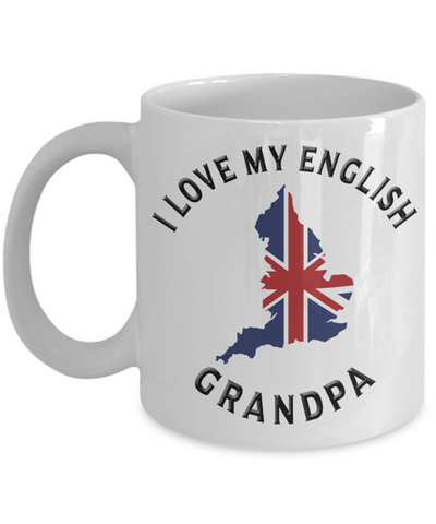I Love My English Grandpa Mug Novelty Birthday Gift Ceramic Coffee Cup