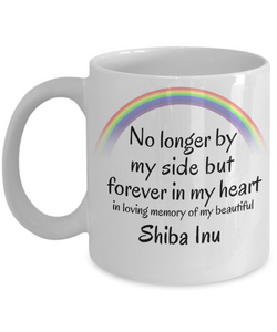 Shiba Inu Memorial Gift Dog Mug No Longer By My Side But Forever in My Heart Cup In Memory of Pet Remembrance Gifts