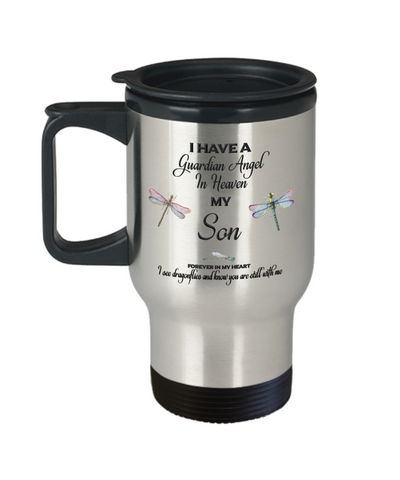 Son Dragonfly Memorial Travel Mug With Lid Gifts I Have a Guardian Angel in Heaven In Memory Remembrance Coffee Cup