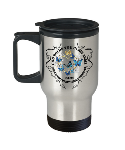 Son Memorial Gift Travel Mug God Holds You In His Arms Remembrance Sympathy Mourning Cup
