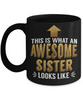 This is What an Awesome Sister Looks Like Gift Black Mug Fun Novelty Cup