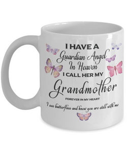 Grandmother In Memorial Butterfly Gift Mug I Have a Guardian Angel in Heaven Forever in My Heart I see Butterflies and know you are still with me Loveing Memory Ceramic Coffee Cup