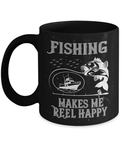 Fishing Makes Me Reel Happy Fisher Black Mug Gift Funny Novelty Coffee Cup