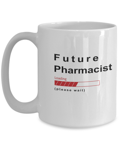 Image of Funny Future Pharmacist Coffee Mug Future Pharmacist Loading Please Wait Cup Gifts