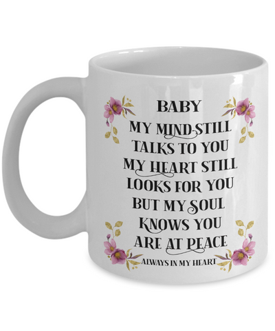 Baby Mug My Mind Still Talks to You Remembrance Floral In Loving Memory Cup
