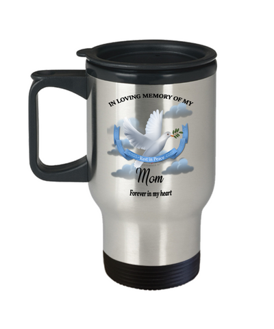 Image of Mom Memorial Remembrance Insulated Travel Mug With Lid Forever in My Heart In Loving Memory Bereavement Gift for Support and Strength Coffee Cup