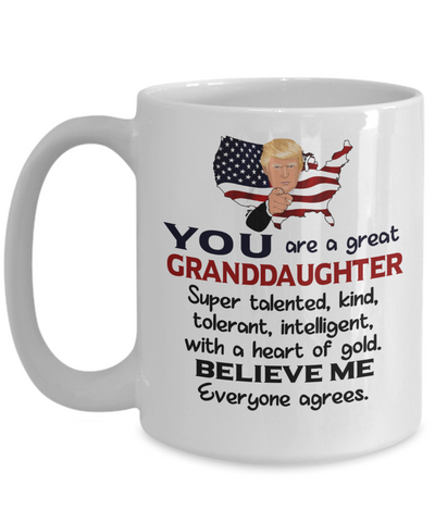 Funny Granddaughter Trump Mug Gift Heart of Gold Novelty Coffee Cup