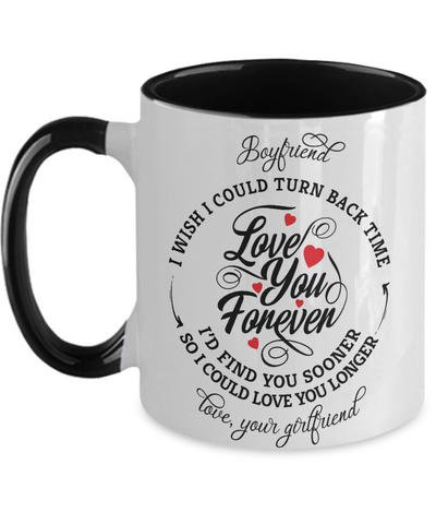 Boyfriend Turn Back Time Mug Love You Forever Anniversary Two-Tone Cup