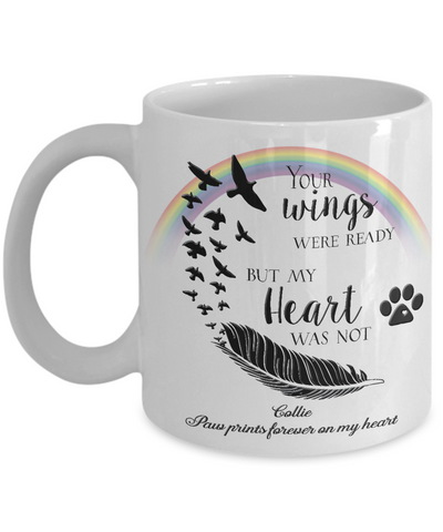 Image of Collie Bereavement Memorial Gifts Your Wings Were Ready...Collie Remembrance Gift