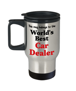 World's Best Car Dealer Occupational Insulated Travel Mug With Lid Gift Novelty Birthday Thank You Appreciation Coffee Cup