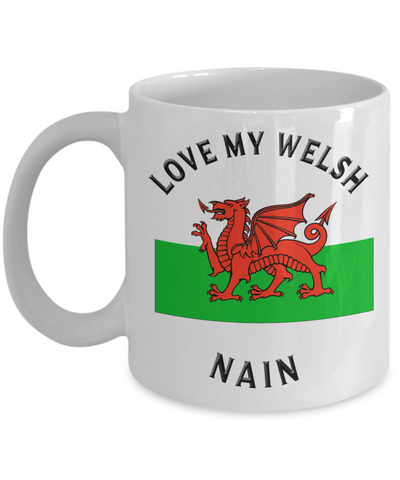 Love My Welsh Nain Mug Novelty Birthday Gift Ceramic Coffee Cup