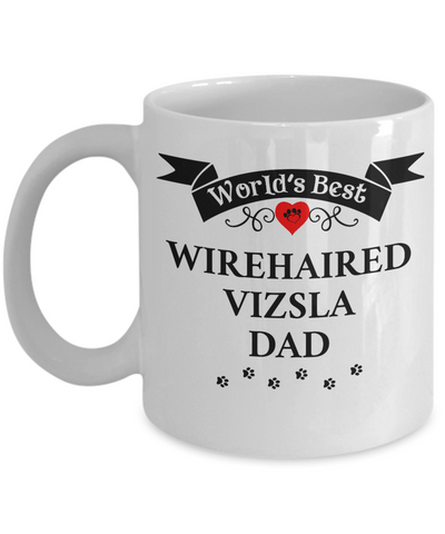Image of World's Best Wirehaired Vizsla Dad Cup Unique Dog Ceramic Coffee Mug Gifts for Men