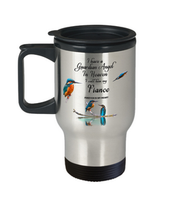 In Memory of Partner Kingfisher Bird Gift Travel Mug I Have a Guardian Angel in Heaven I Call Him My Fiance  Forever in My Heart for Memory Coffee Cup