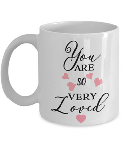 Love You Gifts You Are So Very Loved Grandma Mom Wife Daughter Birthday Mug Gifts