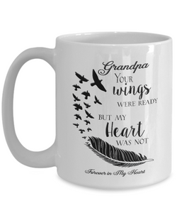 Memorial Gifts Grandpa Your Wings Were Ready... Bereavement Remembrance Gift