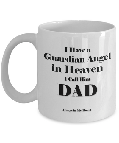 "Image of Guardian Angel Gift Mug, ""Have a Guardian Angel in Heaven Dad gift remembrance mug"