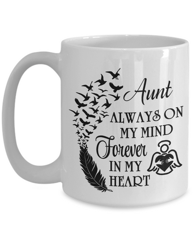 Always On My Mind Aunt Memorial Mug Gift Forever in My Heart In Loving Memory Cup