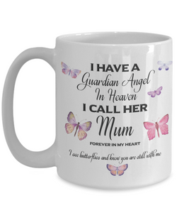Memorial Gift, I Have a Guardian Angel in Heaven, I Call Her Mum, Forever in My Heart