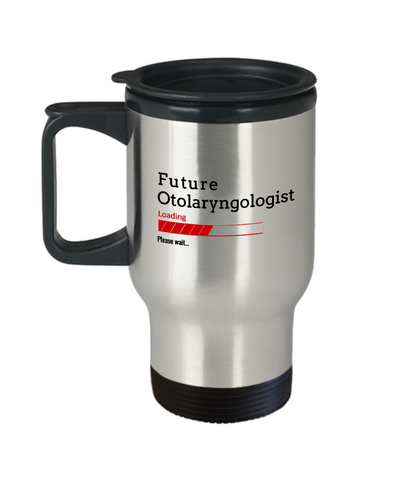 Image of Funny Future Otolaryngologist Loading Please Wait Coffee Travel Mug With Lid Doctors In Training Gifts for Men and Women