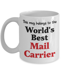 World's Best Mail Carrier Mug Occupational Gift Novelty Birthday Thank You Appreciation Ceramic Coffee Cup