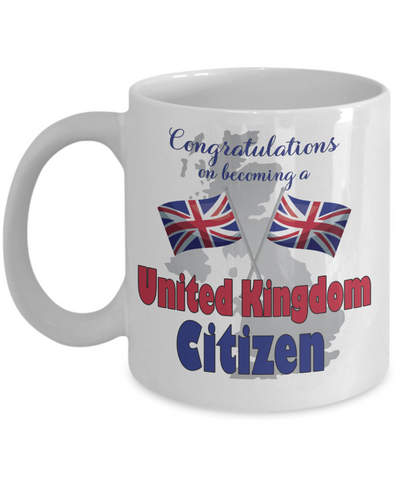 New British Citizen Mug Proud to Be United Kingdom Congratulations Novelty Citizenship Gift Ceramic Coffee Cup
