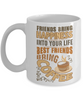 Funny Happy Caffeine Addict Mug Gift Best Friends Bring Coffee Cup