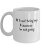 If I Cant Bring My Havanese Mug Novelty Birthday Gifts Mug for Men Women Humor Quotes Unique Work Ceramic Coffee Cup Gifts