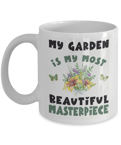 Gardener's Floral Mug Gift My Garden is My Most Beautiful Masterpiece Novelty Coffee Cup