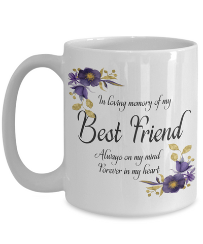 Image of In Loving Memory Best Friend Mug Sympathy Gift Remembrance Memorial Coffee Cup