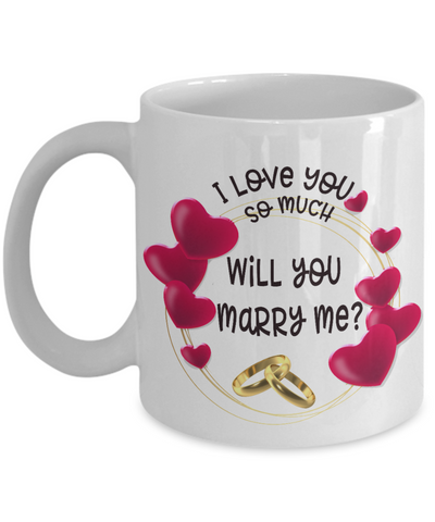 Will You Marry Me? Marriage Proposal Mug I Love You So Much Gifts Novelty Birthday Valentine's Day Ceramic Coffee Cup