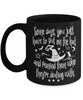 Halloween Some Days Remind People Witch Black Mug Funny Gift Spooky Haunted Novelty Coffee Cup