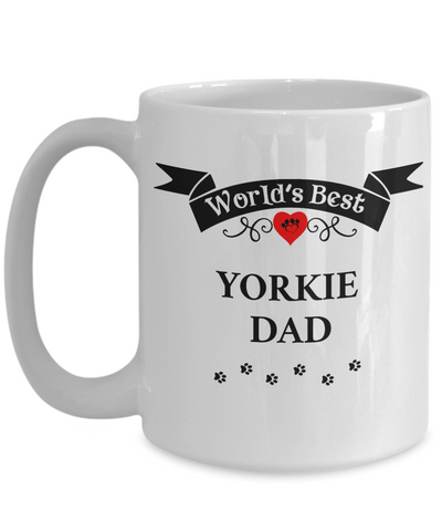 Image of World's Best Yorkie Dad Cup Unique Yorkshire Terrier Dog Ceramic Mug Gifts for Men